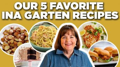 Our 5 Favorite Ina Garten Recipes | Barefoot Contessa | Food Network